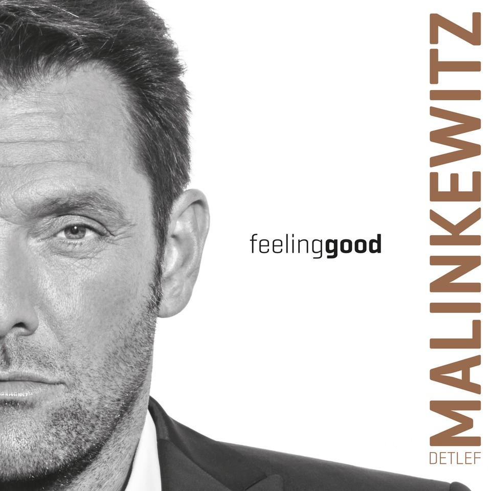 Detlef Malinkewitz - Feeling Good