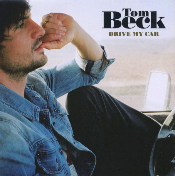 Tom Beck - Drive My Car