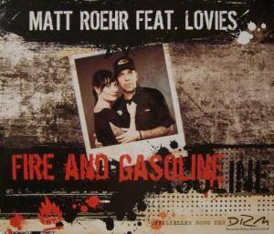 Matthias Gonzo Roehr - Fire and Gasoline