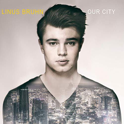 Linus Bruhn - Our City