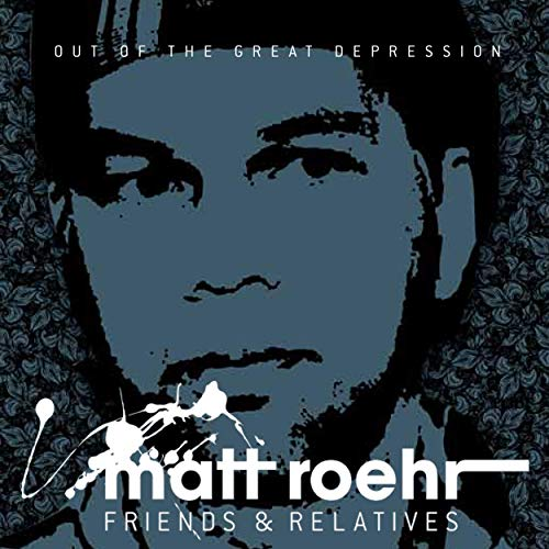 Matthias Gonzo Roehr - Out of the Great Depression