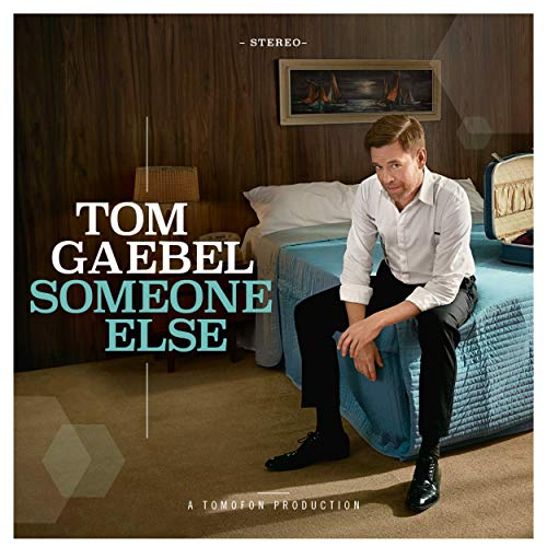 Tom Gaebel - Someone Else