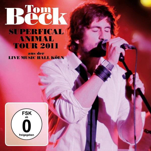 Tom Beck - Superficial Animal Tour 2011