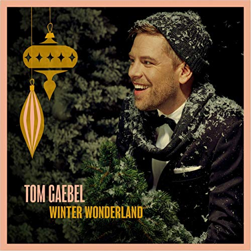 Tom Gaebel - Winter Wonderland
