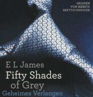 Fifty Shades of Grey - Geheimes Verlangen Gesamtausgabe