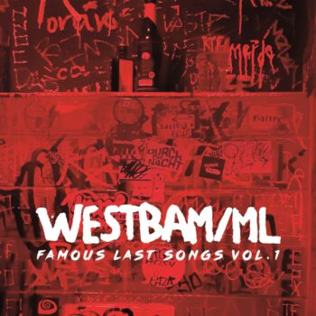 Westbam Famous Last Songs Vol.1